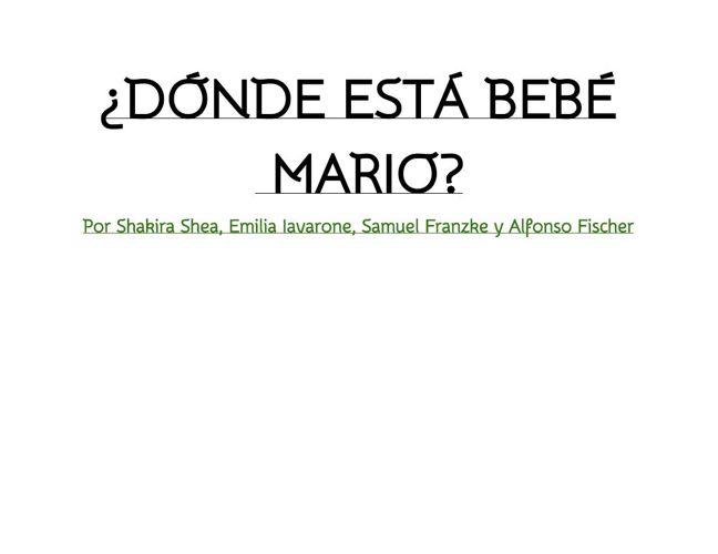 ¿Dónde está bebé Mario?