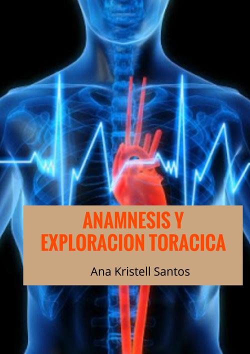 ANAMNESIS Y EXPLORACION TORACICA