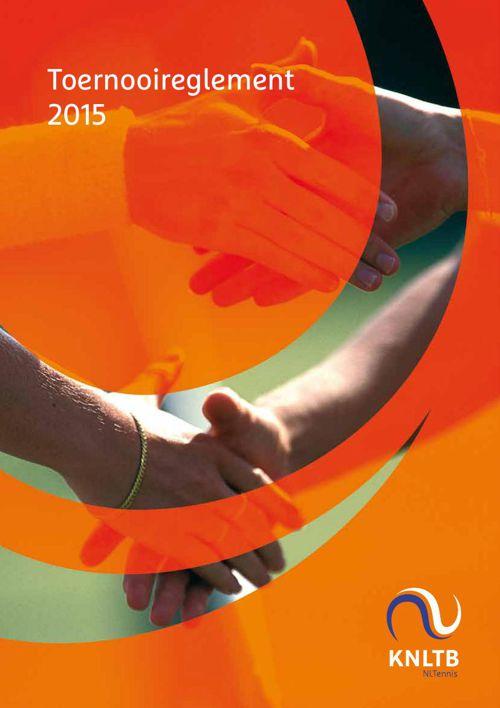 Toernooireglement KNLTB 2015