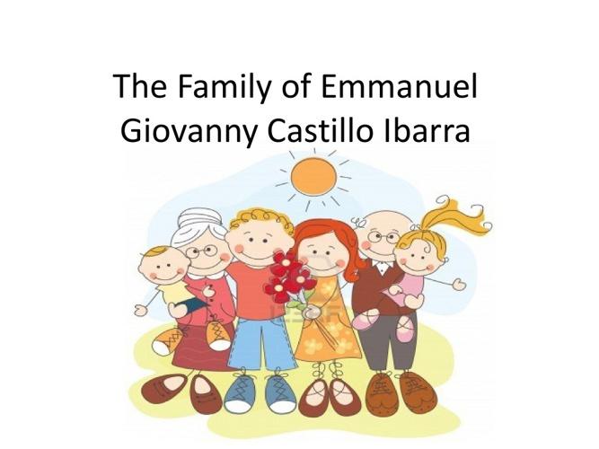 The Family of Emmanuel Giovanny Castillo Ibarra