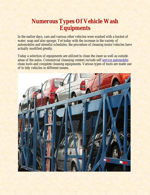 Numerous Types Of Vehicle Wash Equipments