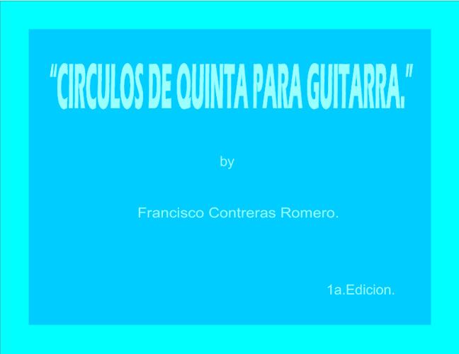 CIRCULOS DE QUINTAS PARA GUITARRA.