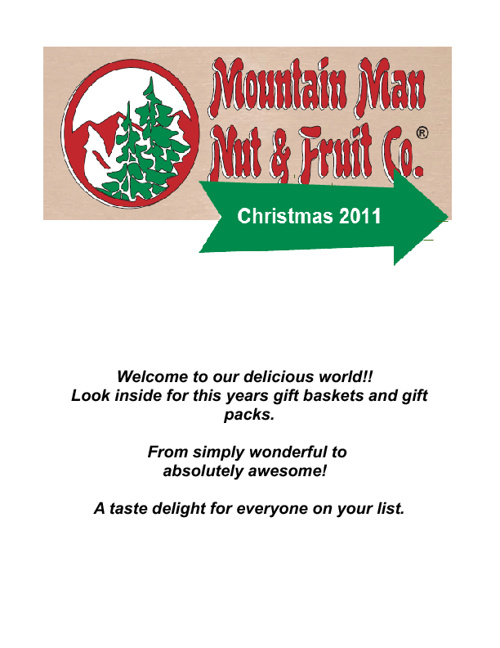 Christmas 2011 - Mountain Man Nut & Fruit Co.