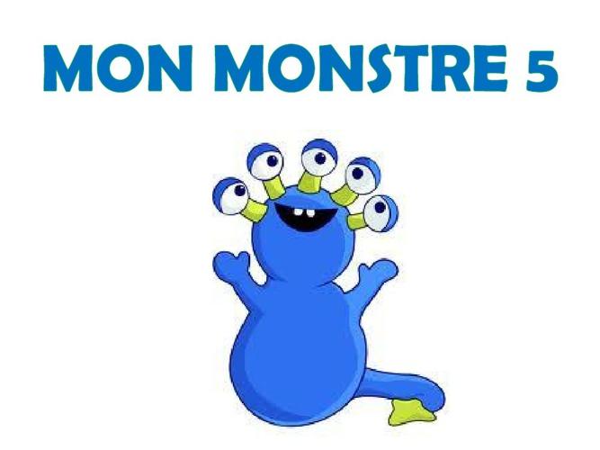 Mon Monstre 5