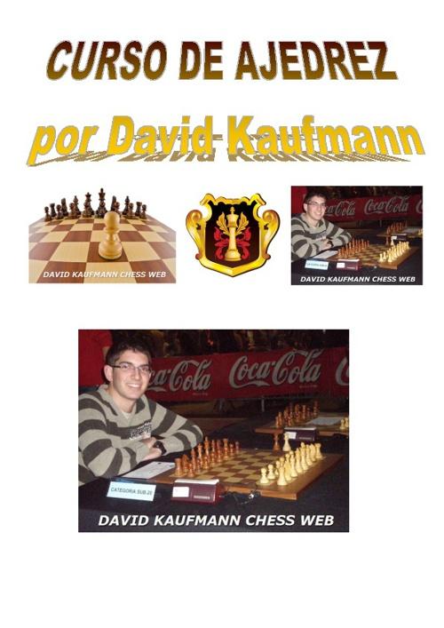 CURSO DE AJEDREZ por DAVID KAUFMANN