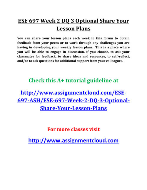 ESE 697 Week 2 DQ 3 Optional Share Your Lesson Plans