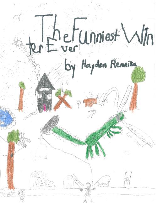 The Funniest Winter Ever by Hayden Remeika