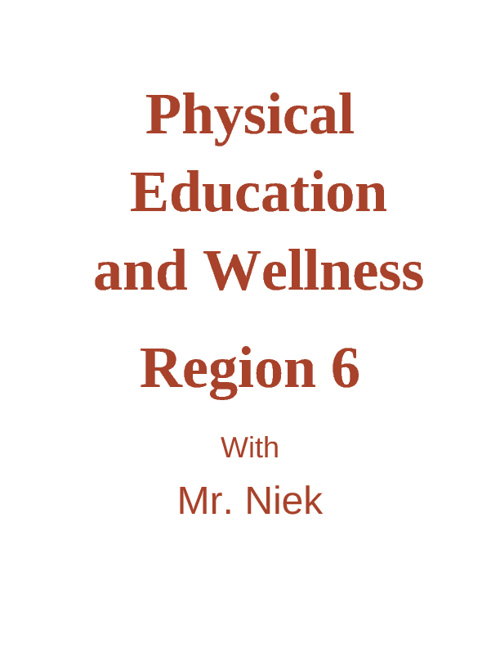 Mr. Niek's Physical Education and Wellness