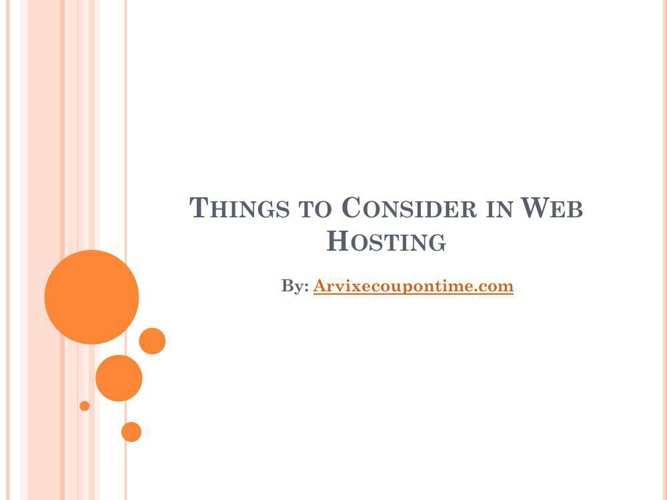 Things to Consider in Web Hosting