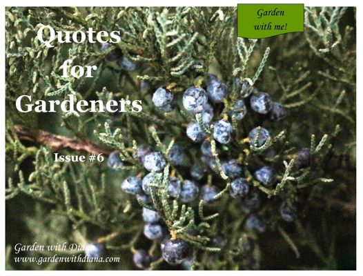 Quotes for Gardeners - Fall - Issue #6