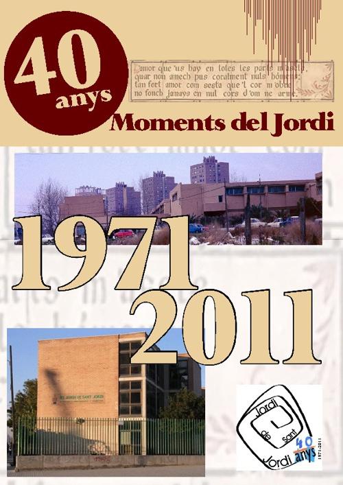 Moments del Jordi Especial 40 anys