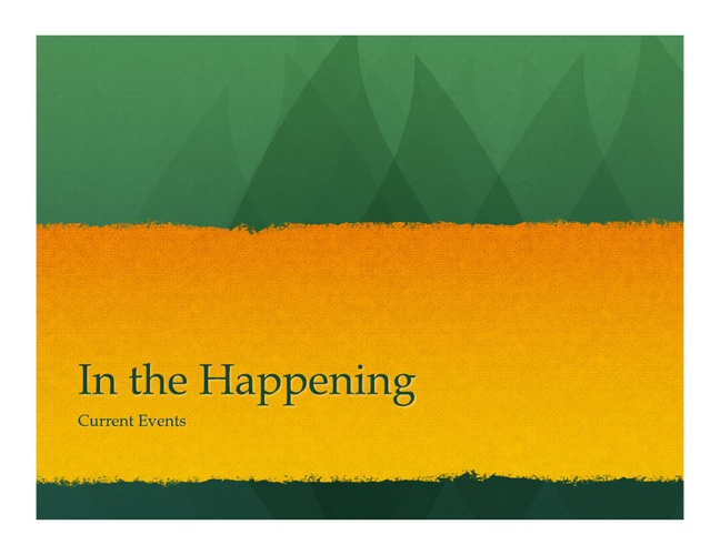 In the Happening! A Current Events Adventure
