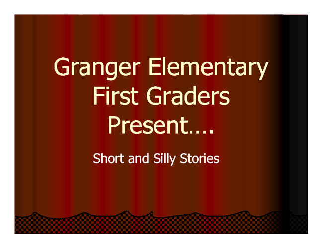 First Grade Short and Silly Stories