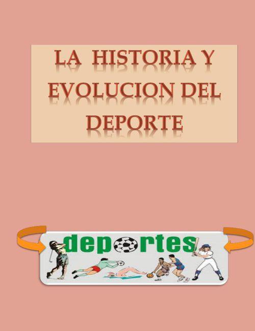 EVOLUCION DEL DEPORTE