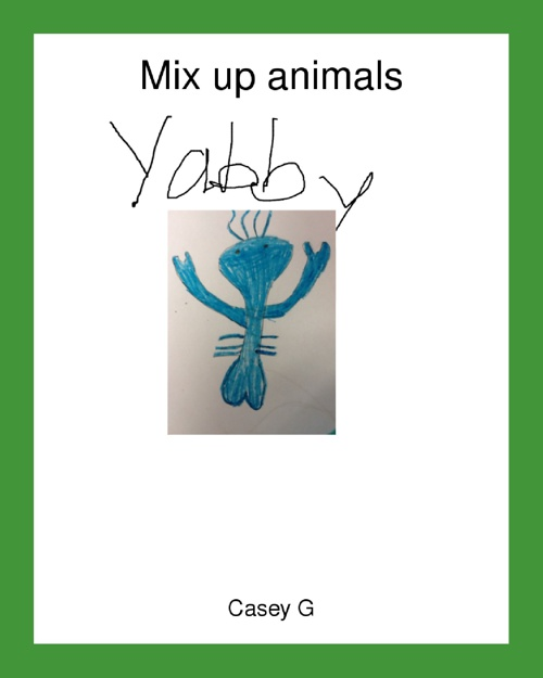 My Mixed-Up Animal by Casey