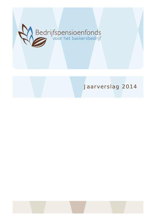 BPF Bakkers Jaarverslag 2014 DEF