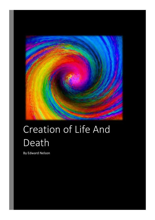 The Creation of Life And Death