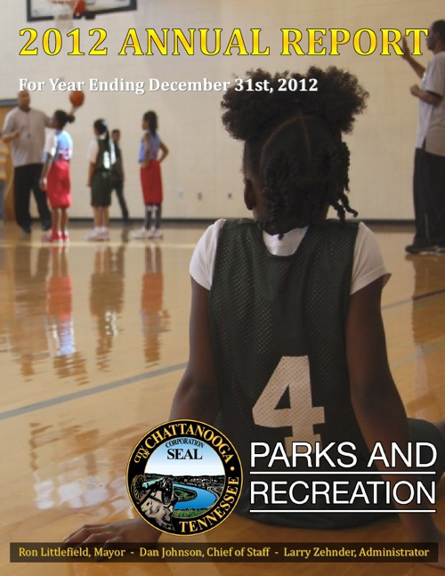 2012 Chattanooga Parks and Rec. Annual Report