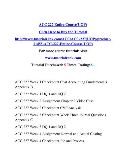 ACC 227 Course Experience Tradition / tutorialrank.com