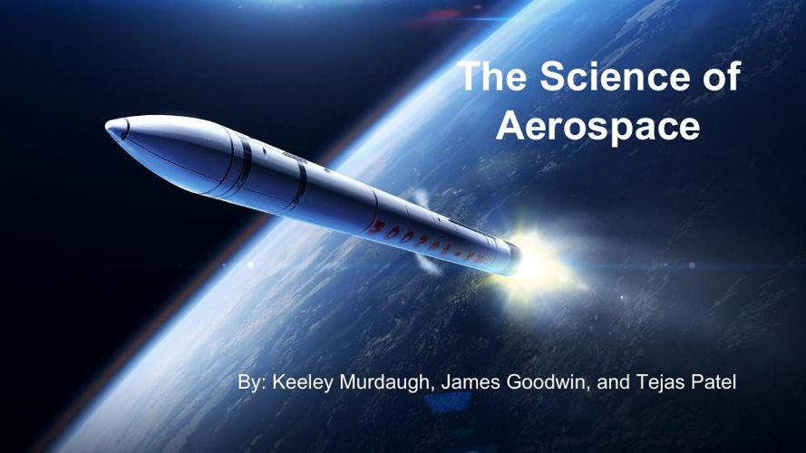 The Science of Aerospace