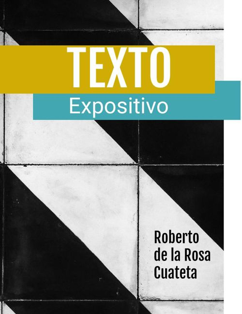 5) Roberto de la Rosa Cuateta 2°B-2 Texto expositivo 1