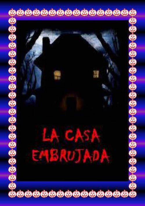 La casa embrujada (Cuento de terror)