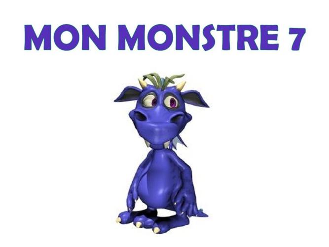 Mon Monstre 7