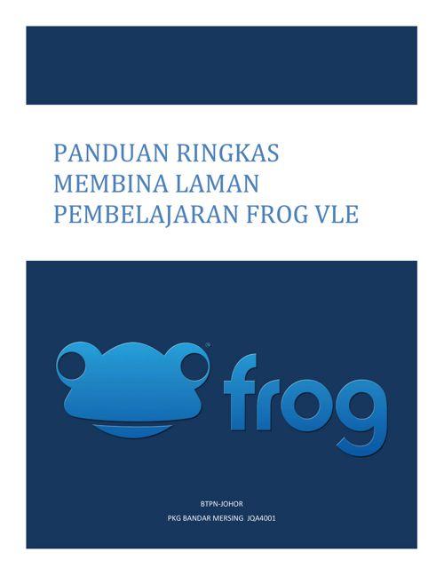 Panduan Ringkas Bina Laman FrogVle 2016-2017