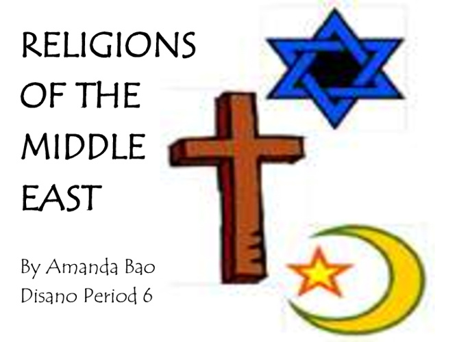 Middle East Religions Compare/Contrast - Amanda Bao Period 6