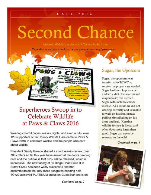Tri County Wildlife Care, Newsletter,  Fall 2016