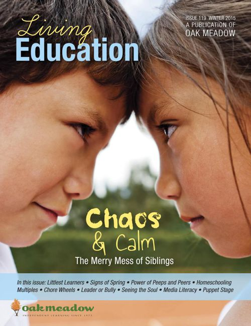 Living Education Winter 2015 : Chaos and Calm by Oak Meadow