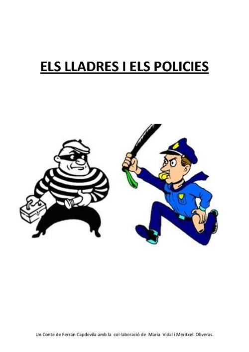 ELS LLADRES I ELS POLICIES
