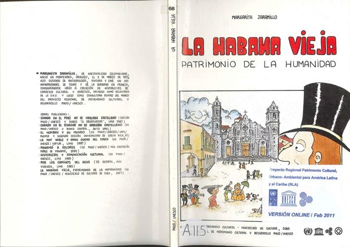 La Habana Vieja. Patrimonio de la Humanidad