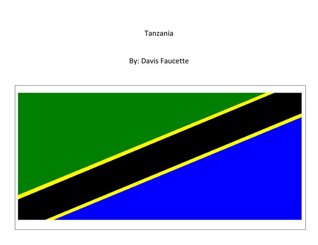 Davis:  Tanzania