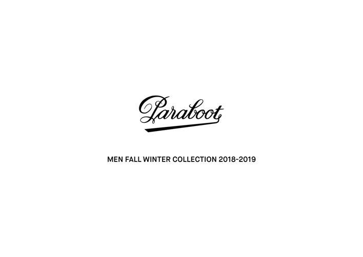 PARABOOT MEN FALL WINTER 2018/19 COLLECTION