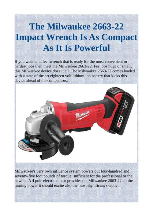 The Milwaukee 2663-22 Impact Wrench Is As Compact As It Is Power
