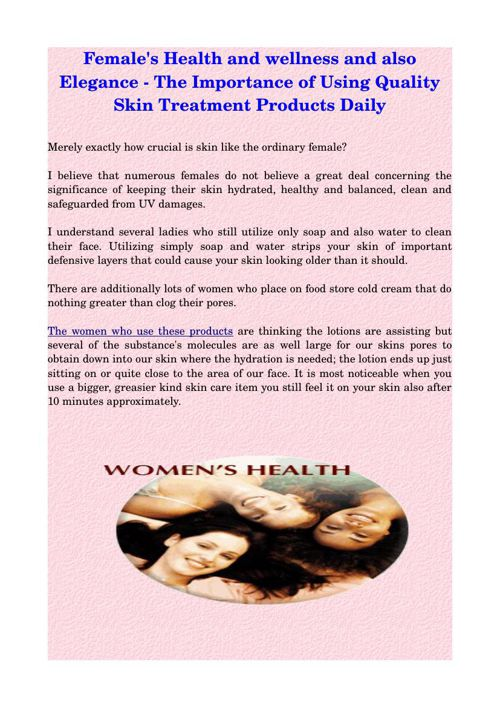 Female's Health and wellness and also Elegance - The Importance