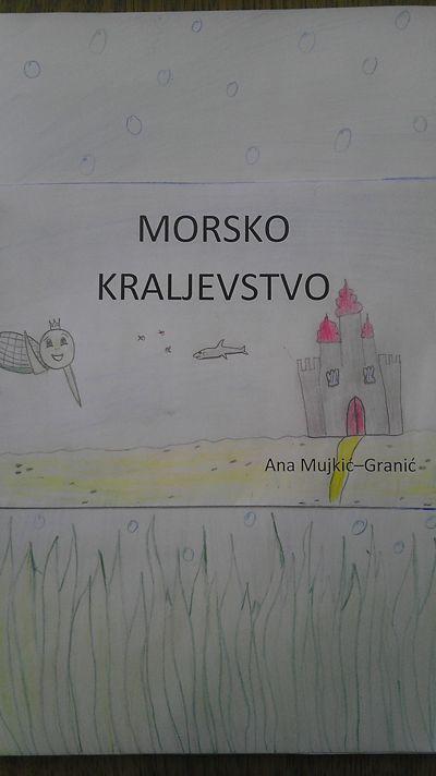 Ana Mujkić-Granić, Morsko kraljevstvo