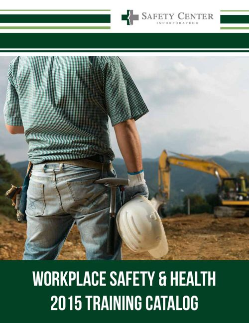 2015 Workplace Safety Training Catalog
