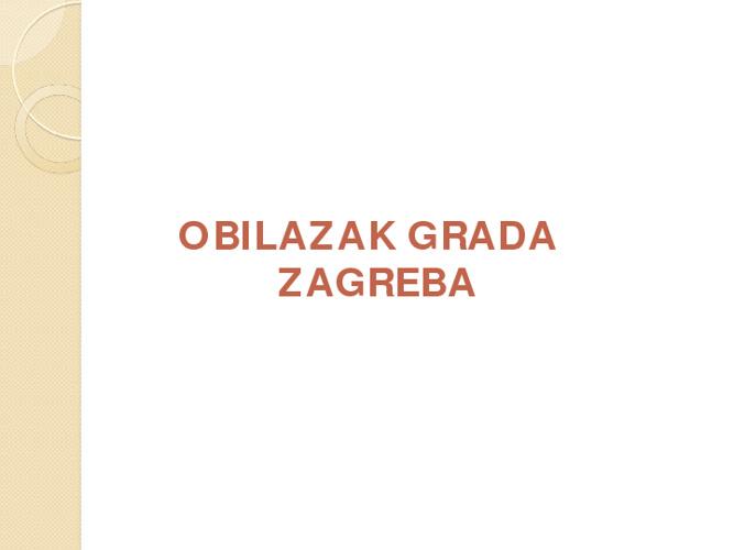 OBILAZAK GRADA ZAGREBA