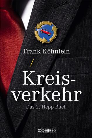 Frank Köhnlein Kreisverkehr Das 2. Hepp-Buch