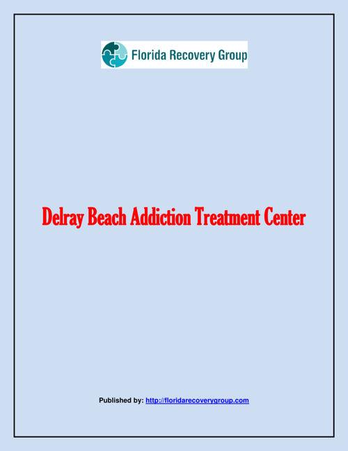 Delray Beach Addiction Treatment Center