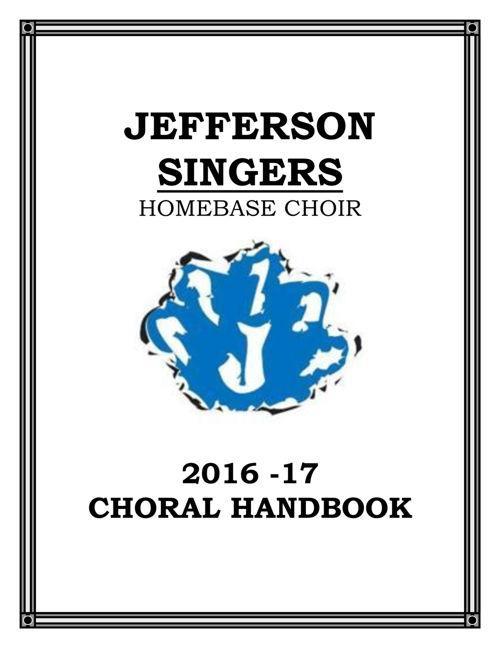 JEFFERSON SINGERS HANDBOOK 2016-17!
