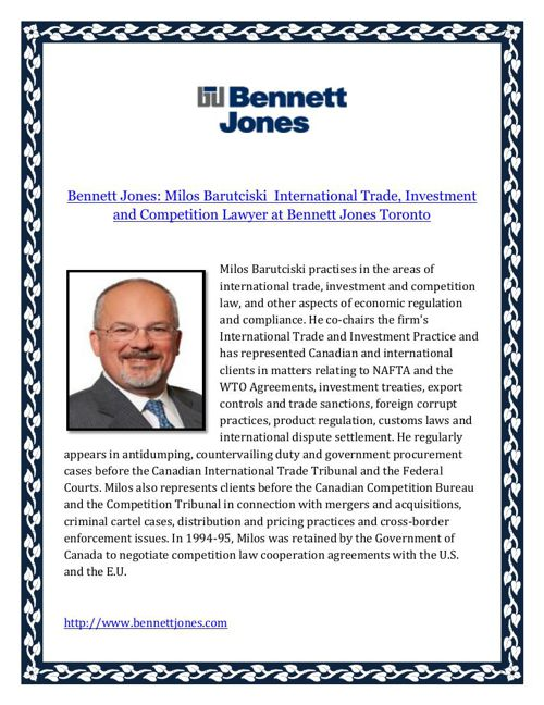 Bennett Jones Milos Barutciski  International Trade Investment a