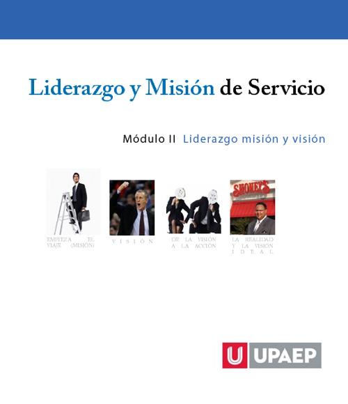 Módulo 2 Liderazgo misión y visión.