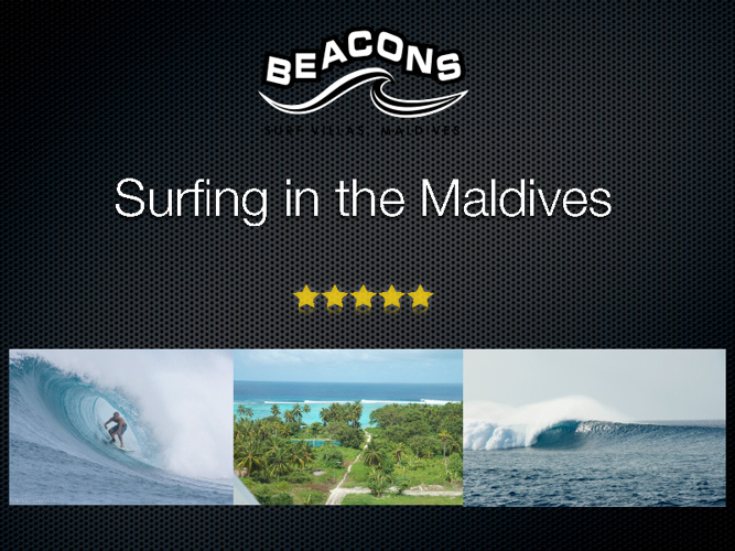 Surfing Maldives - Beacons
