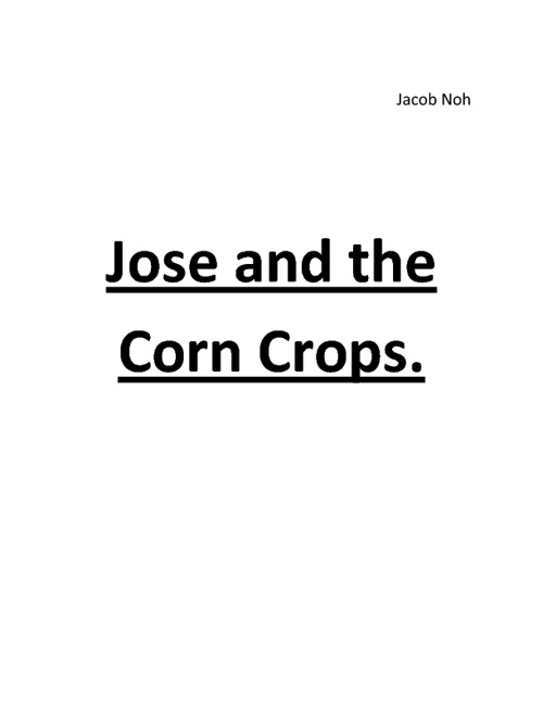 Jose and the Corn Crops.
