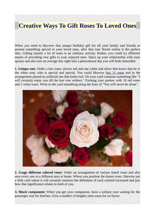 Creative Ways To Gift Roses To Loved Ones