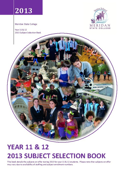 Year 11 & 12 Subject Selection Book, 2013