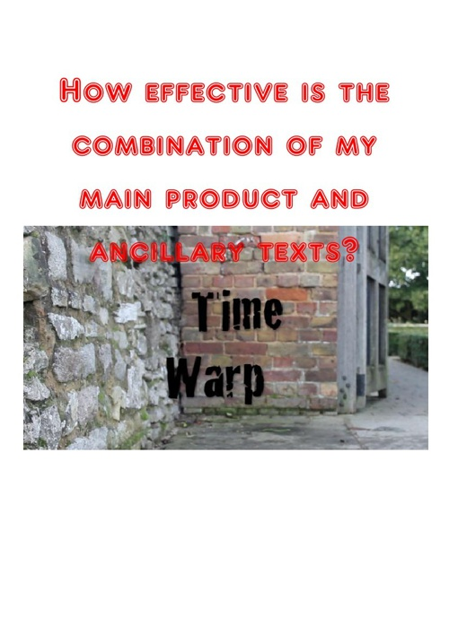 Effectiveness of my main product and ancillary texts
